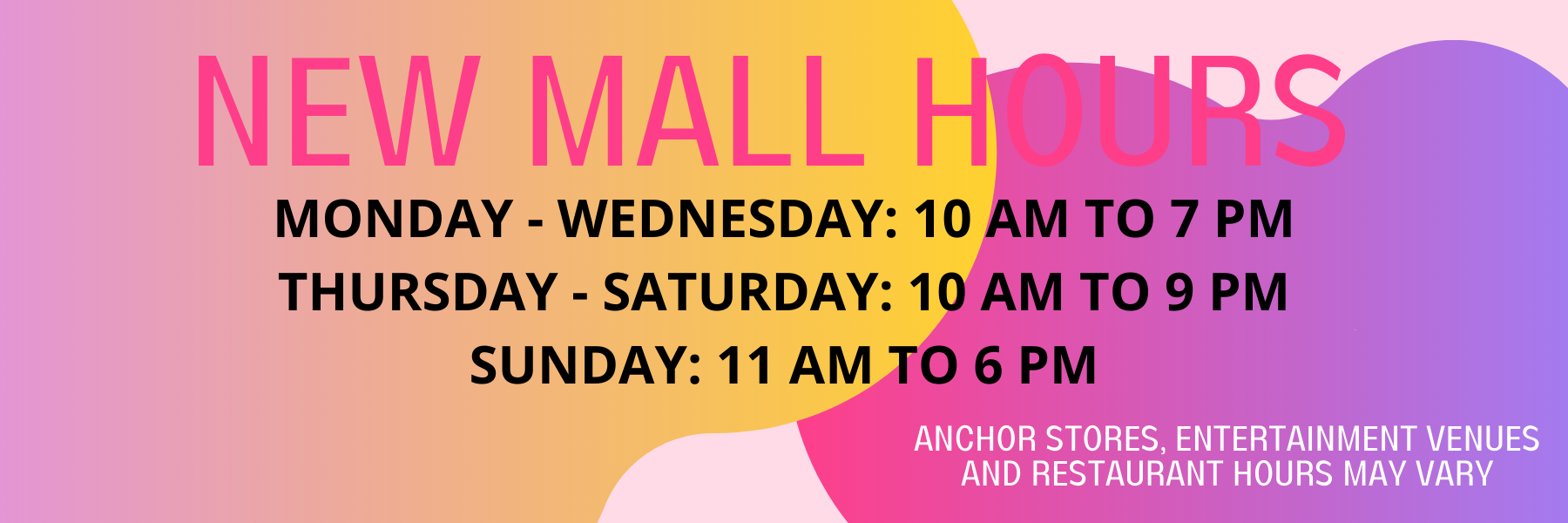 NEW MALL HOURS 2